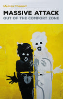 Massive Attack - Out of the Comfort Zone