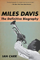 Miles Davis - The Definitive Biography