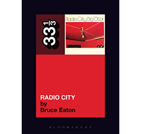 33 1/3 - Big Star - Radio City