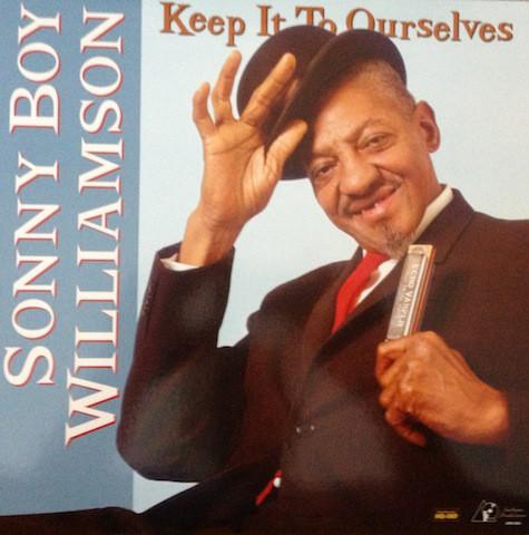 Sonny Boy Williamson - Keep It To Ourselves (200g) (New Vinyl)