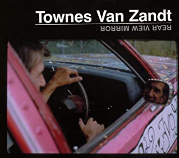 Townes Van Zandt - Rear View Mirror (New Vinyl)