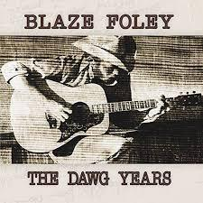 Blaze Foley - Dawg Years (New Vinyl)