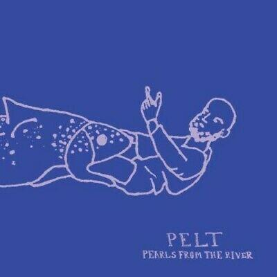 Pelt - Pearls From The River (New Vinyl)