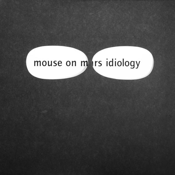 Mouse On Mars - Idiology (White) (New Vinyl)