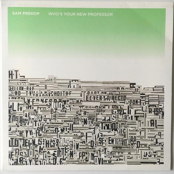 Sam Prekop - Whos Your New Professor (New Vinyl)