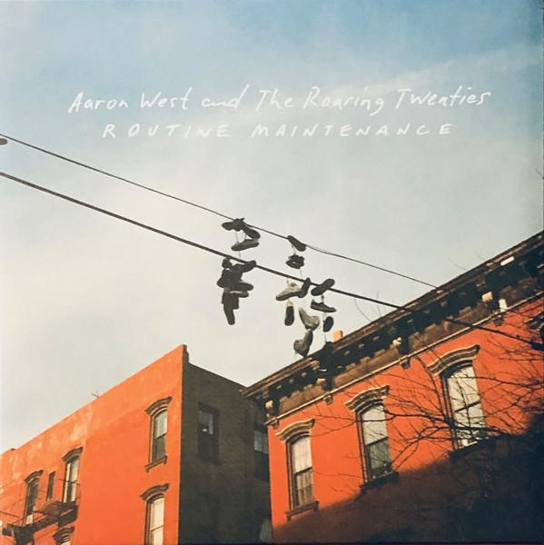 Aaron West and the Roaring Twenties - Routine Maintenance (New Vinyl)