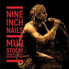 Nine Inch Nails - Mudstock (New Vinyl)