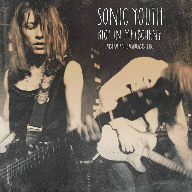 Sonic Youth - Riot In Melbourne (New Vinyl)