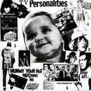 Television Personalities - Mummy Youre Not Watching Me (New Vinyl)