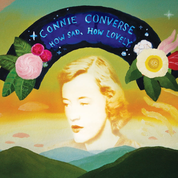 Connie Converse - How Sad How Lonely (New Vinyl)