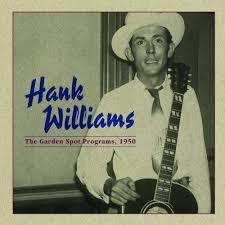 Hank Williams - 1950: Garden Spot Programs (New Vinyl)