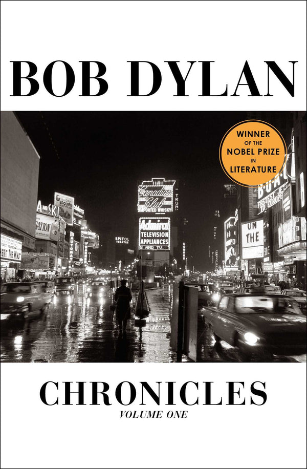 Bob Dylan - Chronicles Volume 1 (New Book)