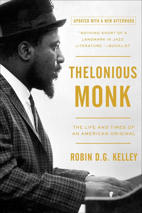 Thelonious Monk - The Life and Times of an American Original (New Book)