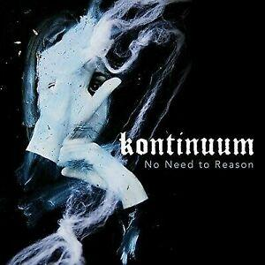Kontinuum - No Need To Reason (New Vinyl)