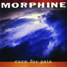 Morphine - Cure For Pain (New Vinyl)
