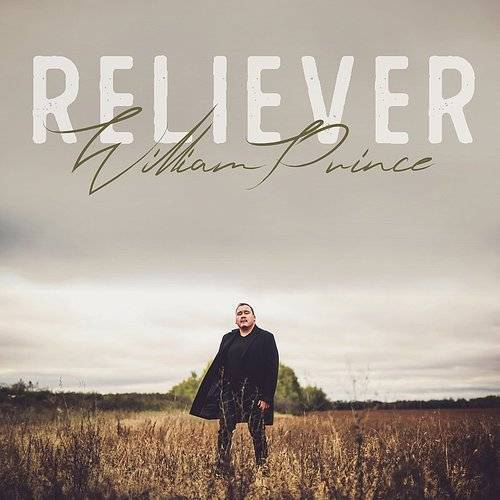 William Prince - Reliever (New Vinyl)