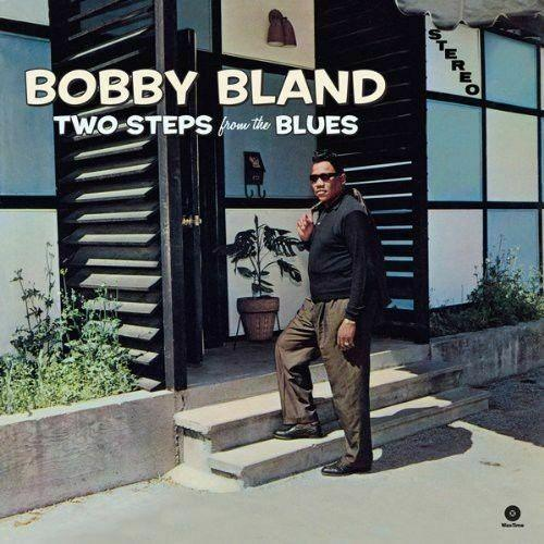 Bobby Bland - Two Steps From The Blues (New Vinyl)