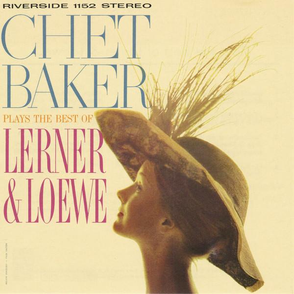 Chet Baker - Plays The Best Of Lerner & Loe (New Vinyl)