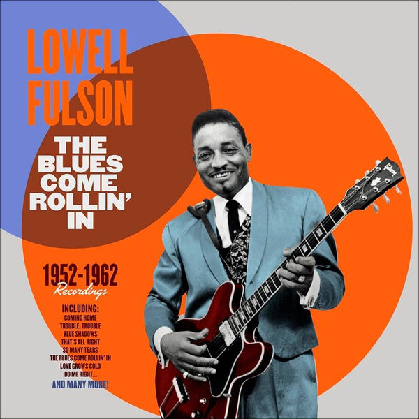 Lowell Fulson - 1952-1962 Blues Come Rollin In (New Vinyl)