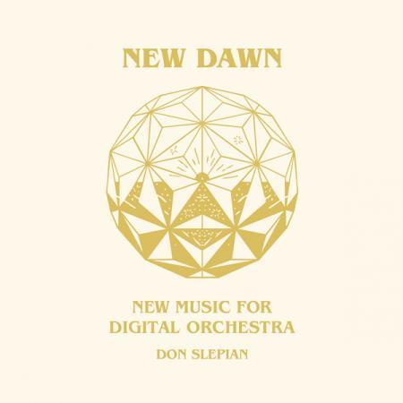 Don Slepian - New Dawn - New Music For Digit (New Vinyl)