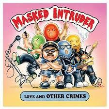 Masked Intruder - Love And Other Crimes (New Vinyl)