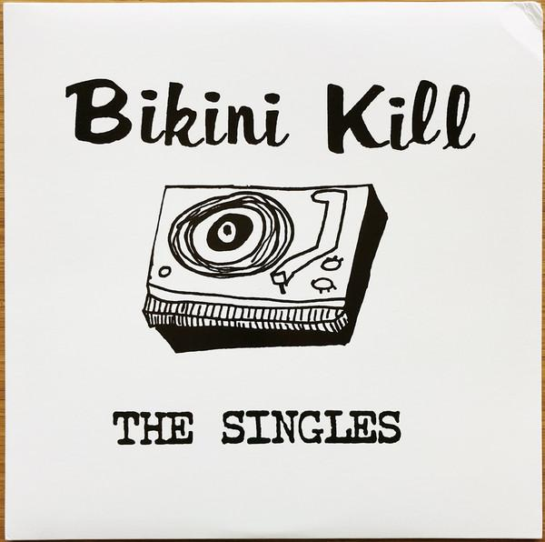 Bikini Kill - The Singles (New Vinyl)