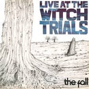 Fall  - Live At The Witch Trials (New Vinyl)