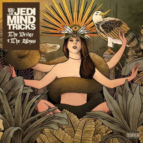 Jedi Mind Tricks  - The Bridge And The Abyss (New Vinyl)