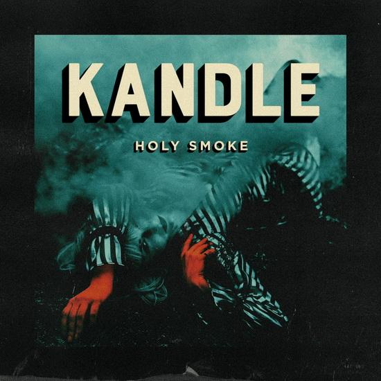 Kandle - Holy Smoke (New Vinyl)