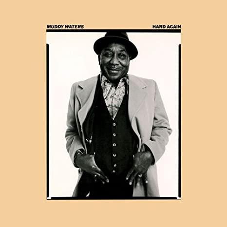 Muddy Waters - Hard Again (180g) (New Vinyl)
