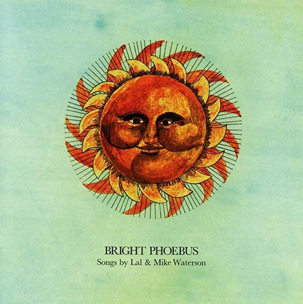 Lal & Mike Waterson - Bright Phoebus (1972 Re) (New Vinyl)
