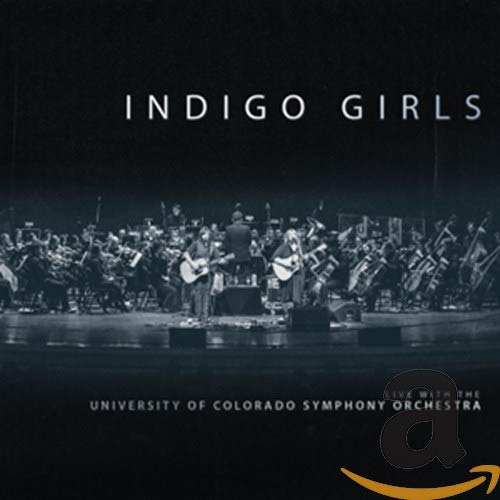Indigo Girls - Live With University Of Colora (New Vinyl)