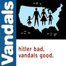 Vandals - Hitler Bad Vandals Good (Green (New Vinyl)
