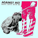 Against Me! - Shape Shift With Me (New Vinyl)