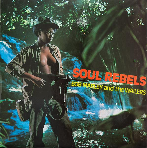 Bob Marley & The Wailers - Soul Rebels (New Vinyl)