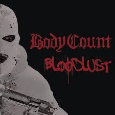 Body Count - Bloodlust (New Vinyl)