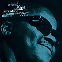 Stanley Turrentine - That's Where It's At (Blue Note Tone Poet Series Vinyl)