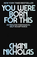 You Were Born For This by Chani Nicholas (Book)