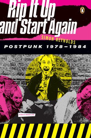 Rip It Up And Start Again: Postpunk 1978-1984 (Book)