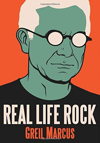 Real Life Rock: The Complete Top Ten Columns, 1986-2014 (Book)