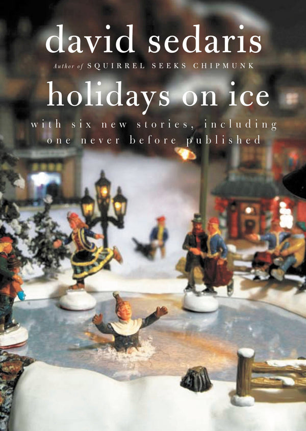 Holidays On Ice: Featuring Six New Stories (Book)