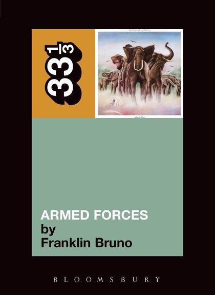 Elvis Costello - Armed Forces (33 1/3 Book Series)