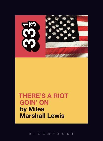 Sly & The Family Stone - There's a Riot Going On (33 1/3 Book Series)