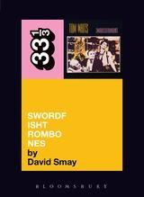 Tom Waits - Swordfishtrombones (33 1/3 Book Series)