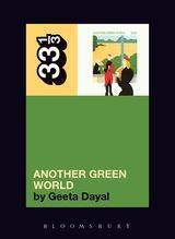 Brian Eno - Another Green World (33 1/3 Book Series)