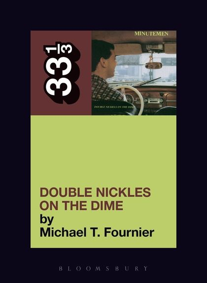 33 1/3 - Minutemen - Double Nickels on the Dime