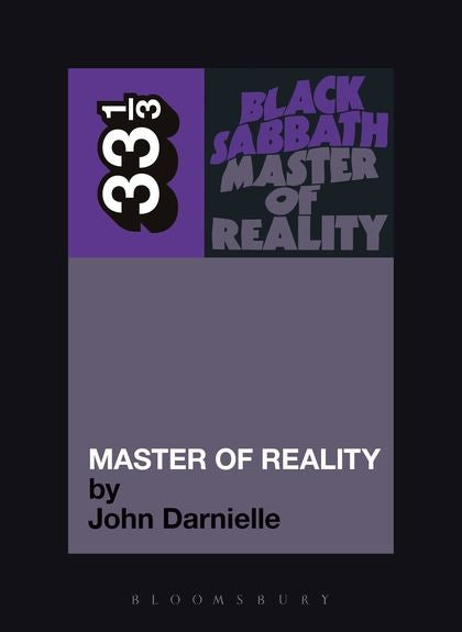 Black Sabbath - Master Of Reality (33 1/3 Book Series)