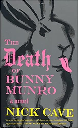 The Death Of Bunny Munro: A Novel (Book)