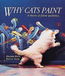 Why Cats Paint: A Theory Of Feline Aesthetics (Book)