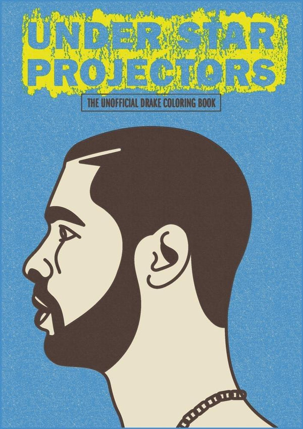 Under Star Projectors: The Drake Coloring Book (Book)